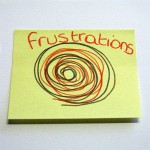 frustrations